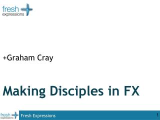 Making Disciples in FX