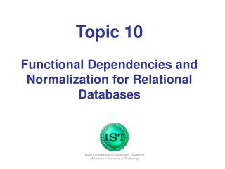 Topic 10 Functional Dependencies and Normalization for Relational Databases