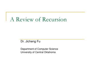 A Review of Recursion