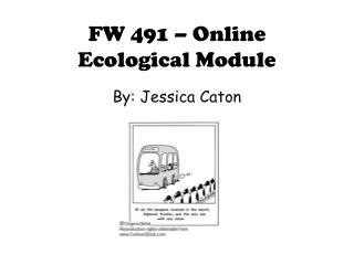 FW 491 – Online Ecological Module