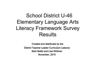 School District U-46 Elementary Language Arts Literacy Framework Survey Results
