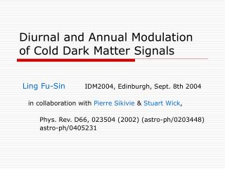 Diurnal and Annual Modulation of Cold Dark Matter Signals