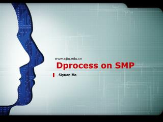 Dprocess on SMP