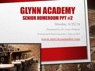 Glynn Academy Senior Homeroom  Ppt  #2