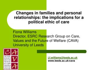 Changes in families and personal relationships: the implications for a political ethic of care