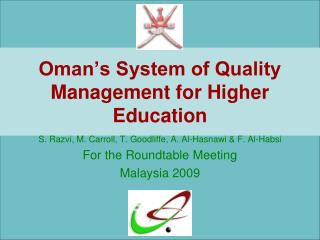Oman s System of Quality Management for Higher Education