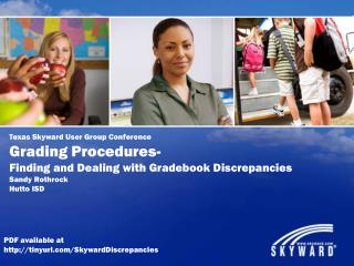 Texas Skyward User Group Conference Grading Procedures-