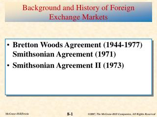 Background and History of Foreign Exchange Markets