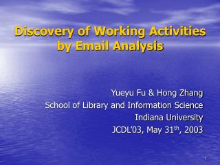 Discovery of Working Activities by Email Analysis