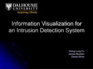 Information Visualization for an Intrusion Detection System