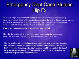 Emergency Dept Case Studies Hip Fx