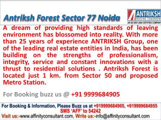 Antriksh Forest Apartments Sector 77 Noida @ 09999684905