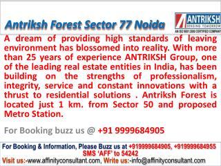 Antriksh Forest Apartments Sector 77 Noida @ 09999684905