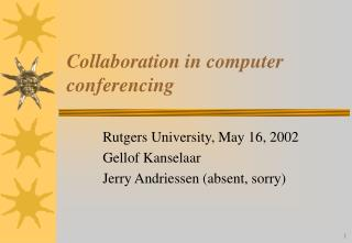 Collaboration in computer conferencing