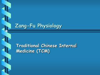 Zang-Fu Physiology