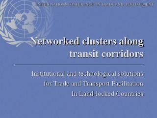 Networked clusters along transit corridors