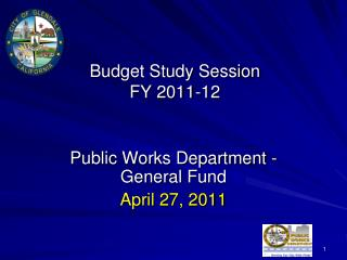 Budget Study Session FY 2011-12