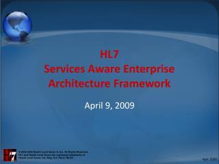HL7 Services Aware Enterprise Architecture Framework
