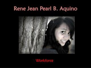 Rene  Jean Pearl B. Aquino