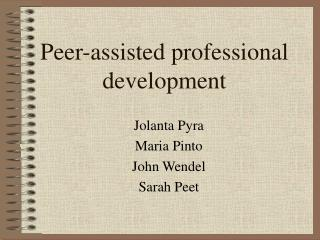 Peer-assisted professional development