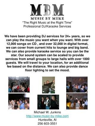 """The Right Music at the Right Time"" Professional DJ/Karaoke Services"