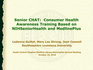 Senior CHAT:  Consumer Health Awareness Training Based on NIHSeniorHealth and MedlinePlus