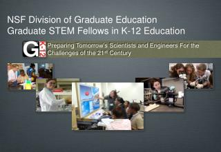 NSF Division of Graduate Education  Graduate STEM Fellows in K-12  Education