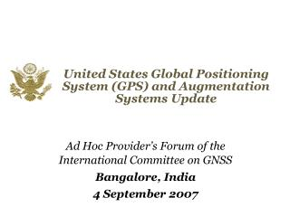 United States Global Positioning System GPS and Augmentation Systems Update
