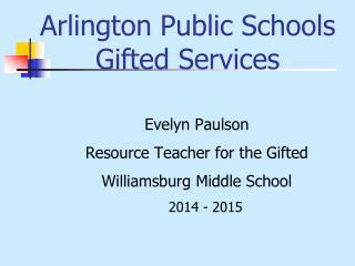 Arlington Public Schools  Gifted Services