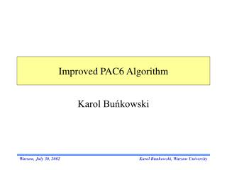 Improved PAC6 Algorithm