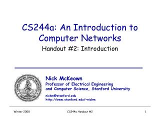 CS244a: An Introduction to Computer Networks