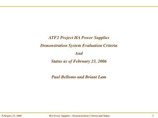 ATF2 Project HA Power Supplies Demonstration System Evaluation Criteria And