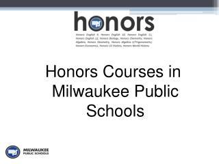 Honors Courses in Milwaukee Public Schools