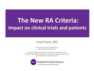 The New RA Criteria:  Impact on clinical trials and patients
