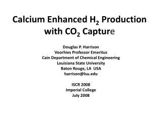 Calcium Enhanced H 2  Production with CO 2  Captur e