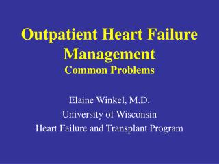 Outpatient Heart Failure Management  Common Problems