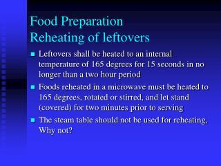 Food Preparation Reheating of leftovers