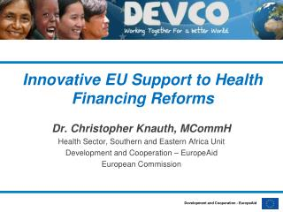 Innovative EU  Support to Health Financing  Reforms