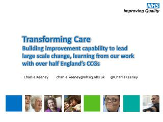 Transforming Care Building  improvement  capability  to lead