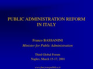 PUBLIC ADMINISTRATION REFORM  IN ITALY