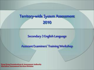 Territory-wide System Assessment  2010