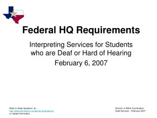 Federal HQ Requirements