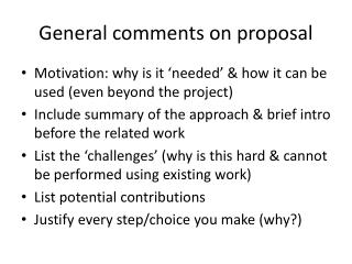 General comments on proposal