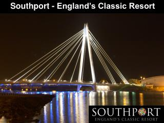 Southport - England's Classic Resort