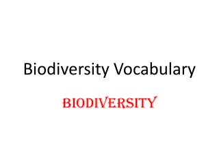 Biodiversity  Vocab ulary