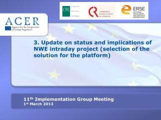 11 th  Implementation Group Meeting 1 st  March 2013