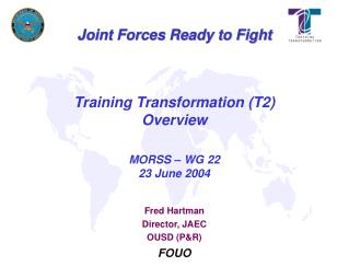 Training Transformation T2 Overview