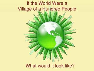 If the World Were a  Village of a Hundred People