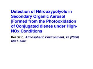 Detection of Nitrooxypolyols in Secondary Organic Aerosol Formed from the Photooxidation of Conjugated dienes under High
