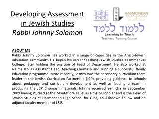 Developing Assessment in Jewish Studies Rabbi  Johnny Solomon